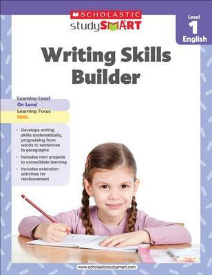 Writing Skills Builder, Level 1 by Scholastic