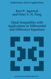 Opial Inequalities with Applications in Differential and Difference Equations by R.P. Agarwal