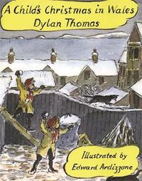 A Child's Christmas In Wales Illustrated Edition by Dylan Thomas image