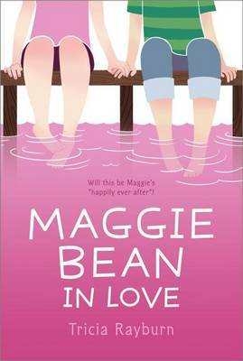 Maggie Bean In Love by Tricia Rayburn image