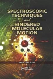 Spectroscopic Techniques and Hindered Molecular Motion by Ferid Bashirov
