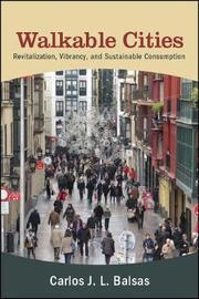 Walkable Cities by Carlos J. L. Balsas