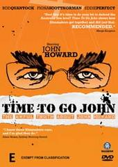 Time To Go John on DVD