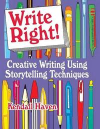 Write Right! by Kendall Haven