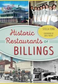 Historic Restaurants of Billings by Stella Fong