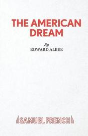 The American Dream by Edward Albee