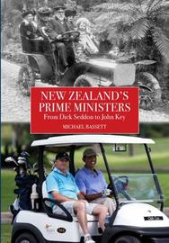 New Zealand's Prime Ministers by Michael Bassett image