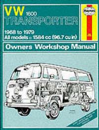 Volkswagen 1600 Transporter Owner's Workshop Manual by D.H. Stead