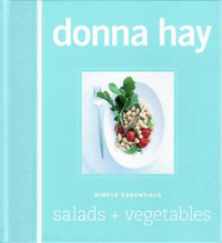 Simple Essentials: Salads and Vegetables by Donna Hay image