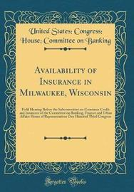 Availability of Insurance in Milwaukee, Wisconsin by United States Banking image