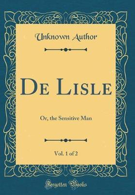 de Lisle, Vol. 1 of 2 by Unknown Author image