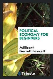 Political Economy for Beginners by Millicent Garrett Fawcett image