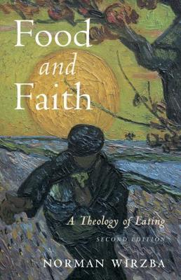 Food and Faith by Norman Wirzba image