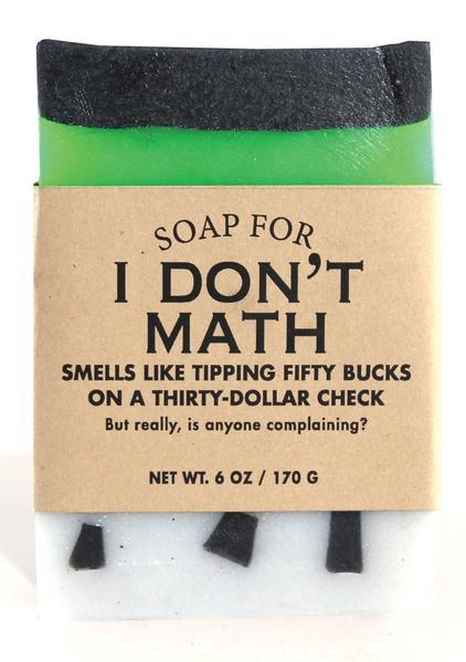 Whiskey River Co: Soap - I Don't Math