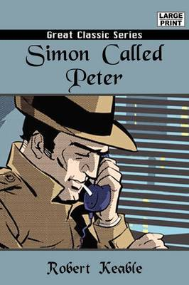 Simon Called Peter by Robert Keable image