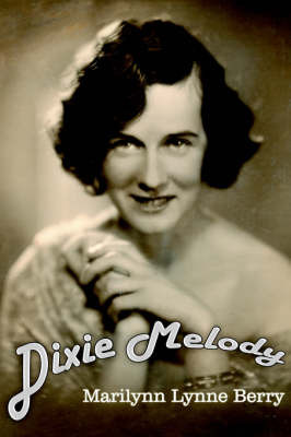 Dixie Melody by Marilynn , Lynne Berry image