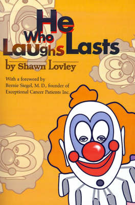 He Who Laughs Lasts by Shawn Lovley image