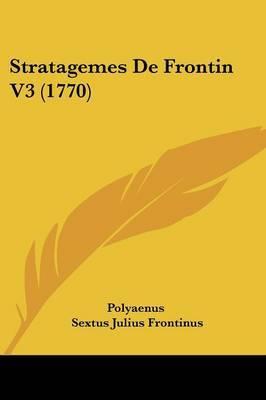 Stratagemes De Frontin V3 (1770) by Polyaenus image