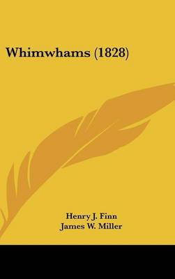 Whimwhams (1828) by Henry J Finn image