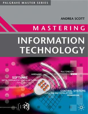 Mastering Information Technology by William Buchanan