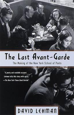 Last Avant Garde by David Lehman image