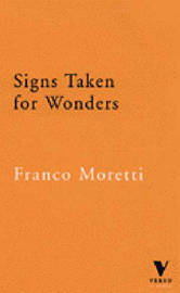 Signs Taken for Wonders: Essays in the Sociology of Literary Forms by Franco Moretti image