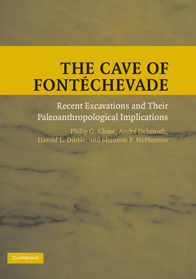 The Cave of Fontechevade by Philip G Chase