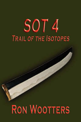 Sot 4 - Trail of the Isotopes by Ron Wootters image