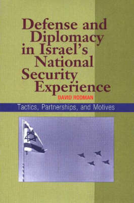 Defense and Diplomacy In Israel's National Security Experience by David Rodman image