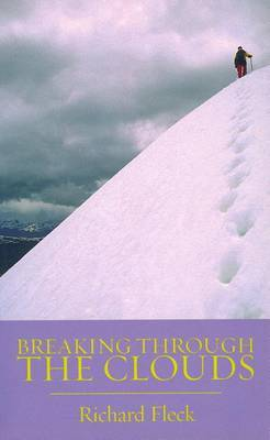 Breaking Through the Clouds by R.F. Fleck