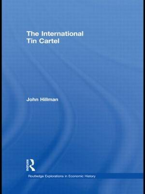The International Tin Cartel by John Hillman image