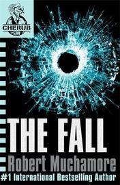 The Fall (CHERUB #7) by Robert Muchamore