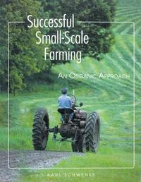 Successful Small-scale Farming by Karl Schwenke image