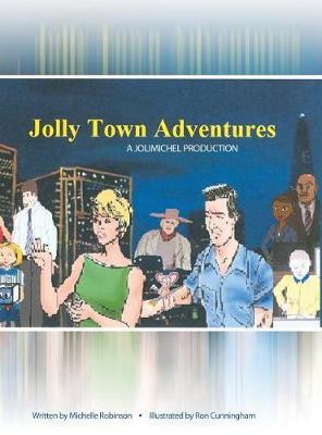Jolly Town Adventures by Michelle Robinson image