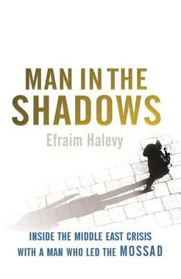 Man in the Shadows by Efraim Halevy image