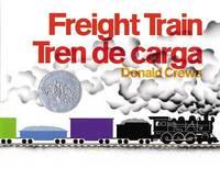 Freight Train/Tren de Carga by Donald Crews