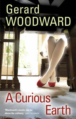 A Curious Earth, A by Gerard Woodward image