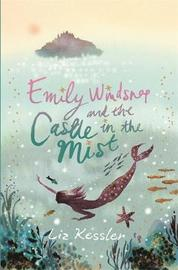 Emily Windsnap and the Castle in the Mist by Liz Kessler image