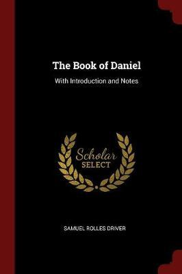 The Book of Daniel by Samuel Rolles Driver image