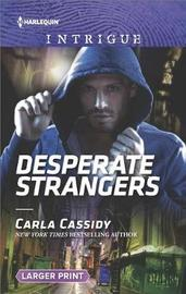 Desperate Strangers by Carla Cassidy
