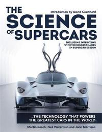 The Science of Supercars by Martin Roach