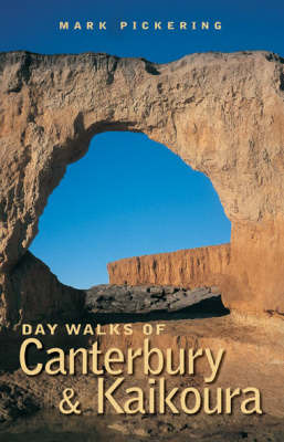 Day Walks of Canterbury and Kaikoura by Mark Pickering image