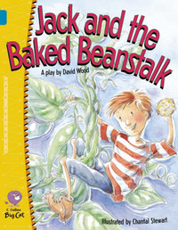 Jack and the Baked Beanstalk by David Wood