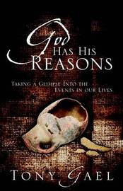 God Has His Reasons by Anthony Edward Gael image