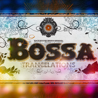 Trancelations To Bossa by Various