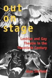 Out on Stage by Alan Sinfield