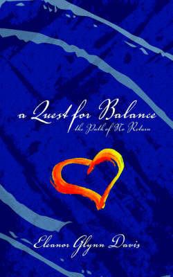 A Quest for Balance by Eleanor Glynn Davis