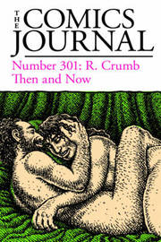 The Comics Journal #301 by Gary Groth image