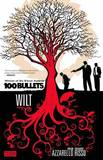 100 Bullets: Volume 13 : Wilt by Brian Azzarello