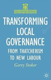 Transforming Local Governance by Gerry Stoker